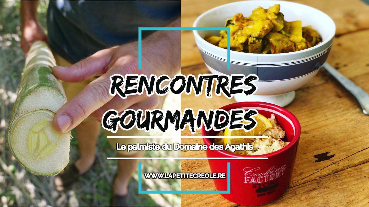 VIDEO – Rencontres Gourmandes #7 : Le palmiste du Domaine agricole des Agathis, à Bras-Panon