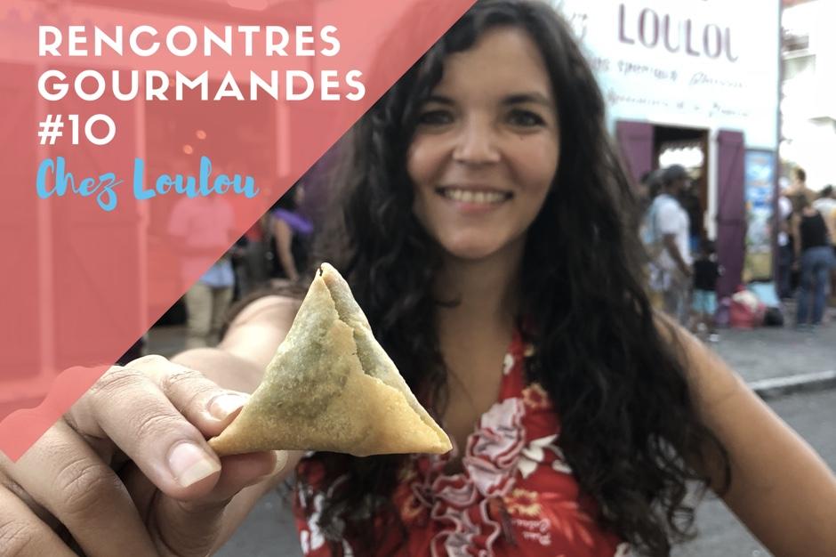Rencontres Gourmandes #10 : Chez Loulou, des samoussas pour Grand Boucan
