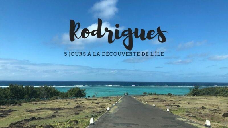 Que faire à Rodrigues en 5 jours : mon itinéraire