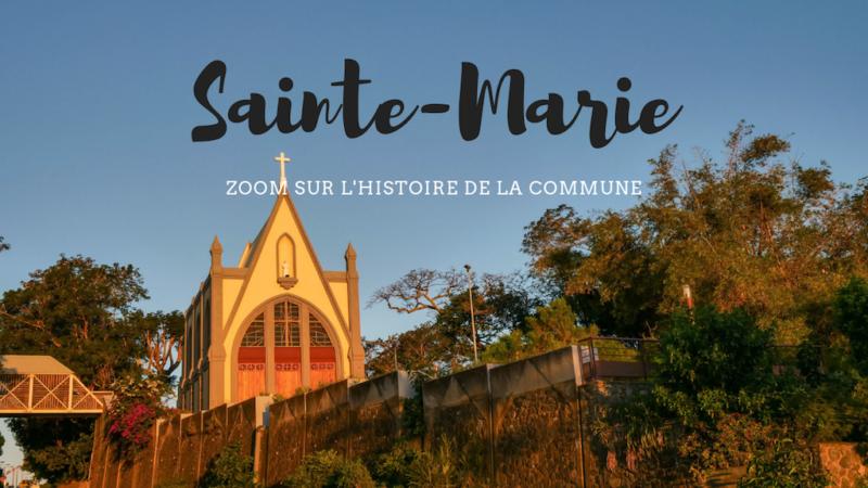 Histoire de La Réunion : d'où vient le nom de Sainte-Marie ?